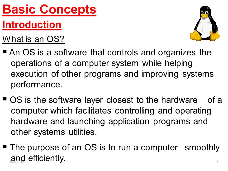 Basic Concepts Introduction What is an OS