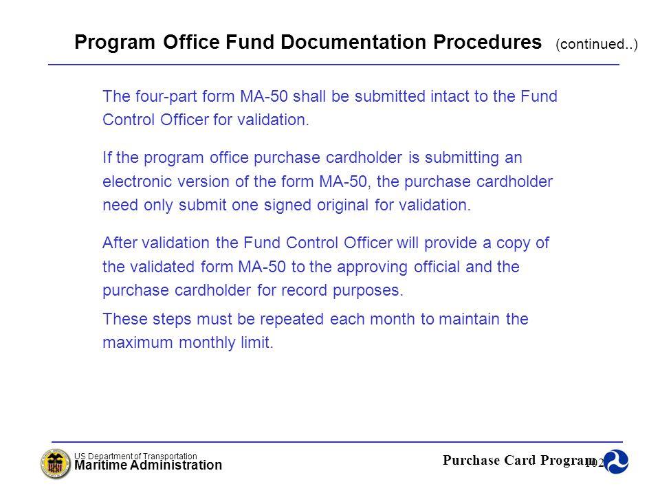 Program Office Fund Documentation Procedures (continued..)