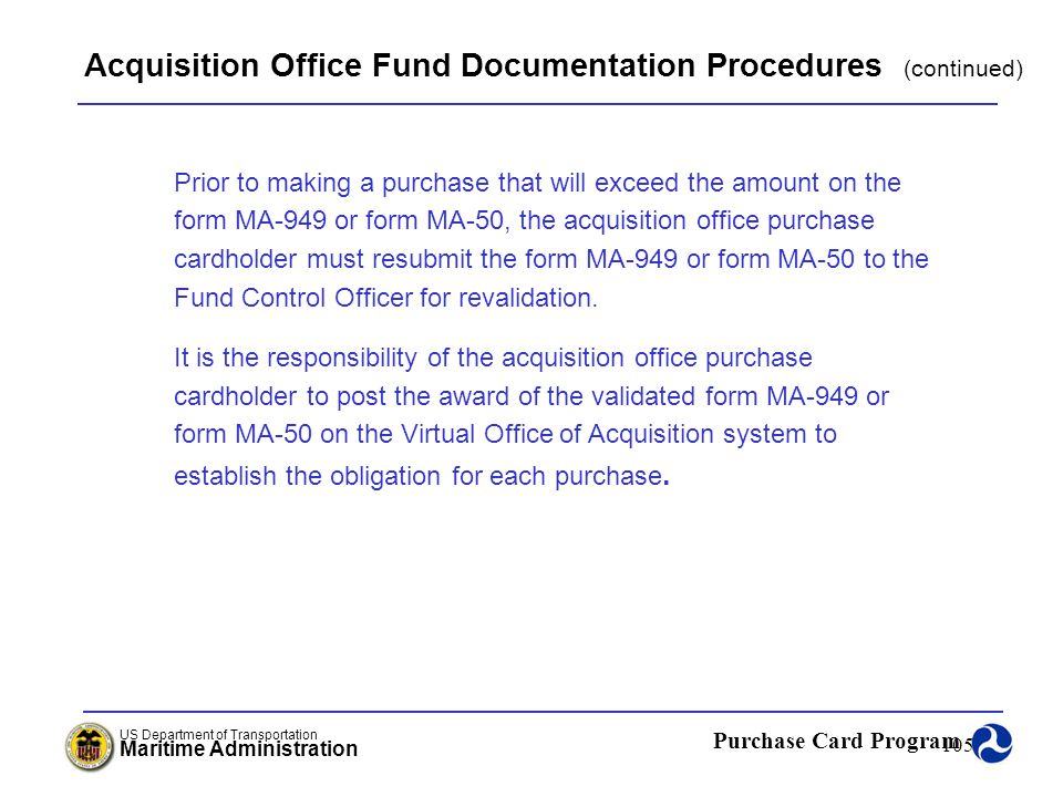 Acquisition Office Fund Documentation Procedures (continued)