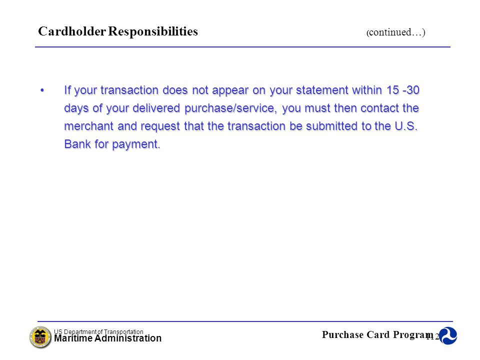 Cardholder Responsibilities (continued…)