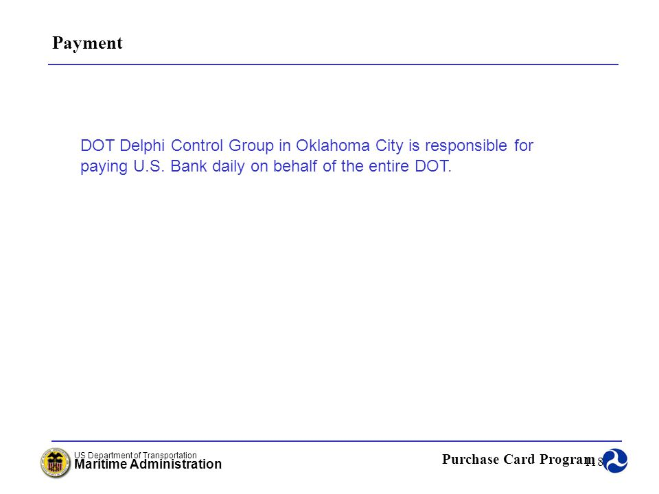 Payment DOT Delphi Control Group in Oklahoma City is responsible for paying U.S.