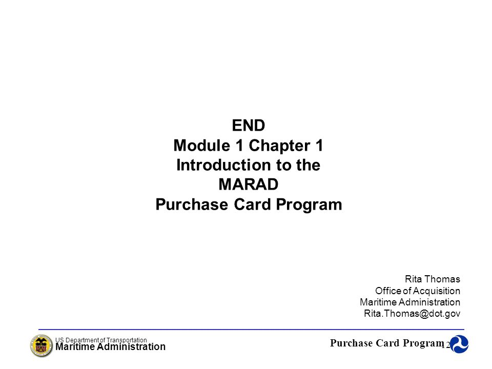 END Module 1 Chapter 1 Introduction to the MARAD Purchase Card Program