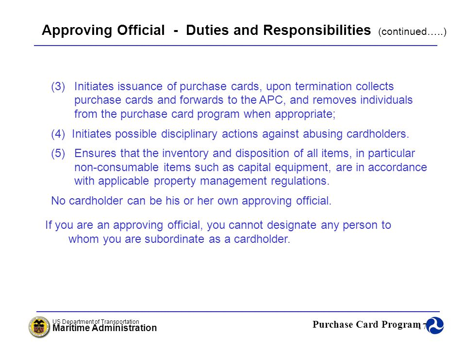 Approving Official - Duties and Responsibilities (continued…..)