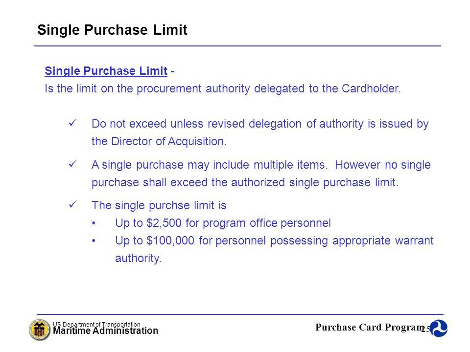 Single Purchase Limit Single Purchase Limit -