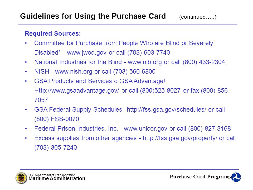 Guidelines for Using the Purchase Card (continued…..)