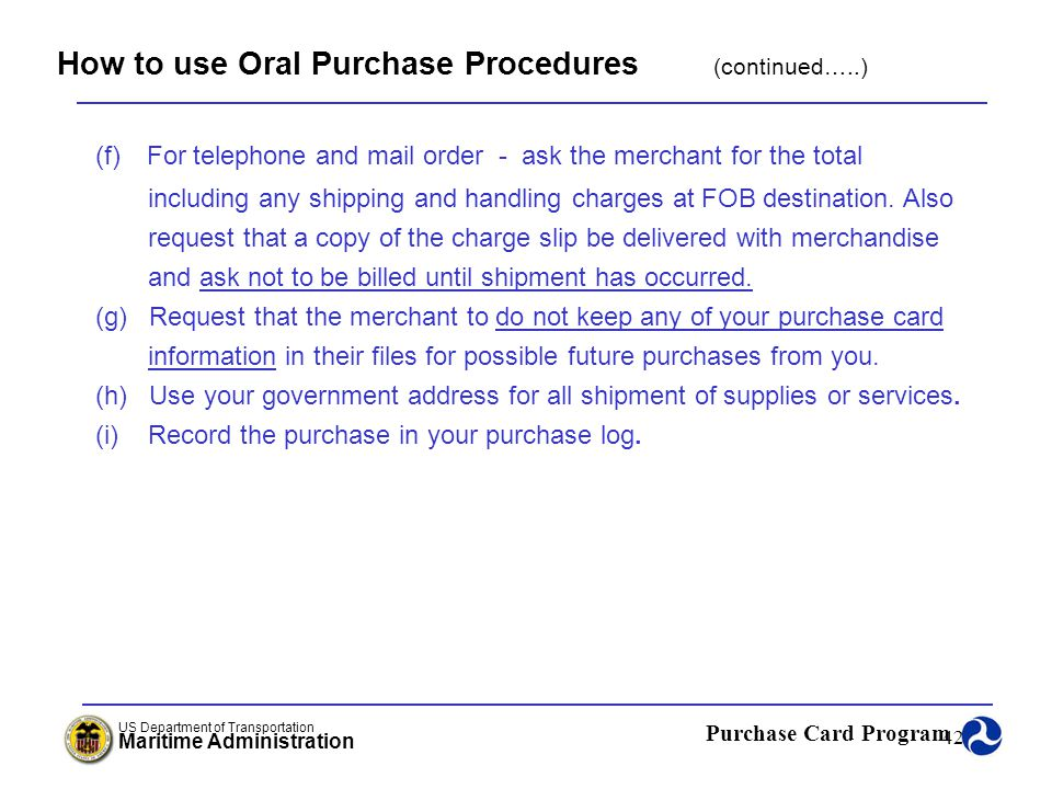 How to use Oral Purchase Procedures (continued…..)