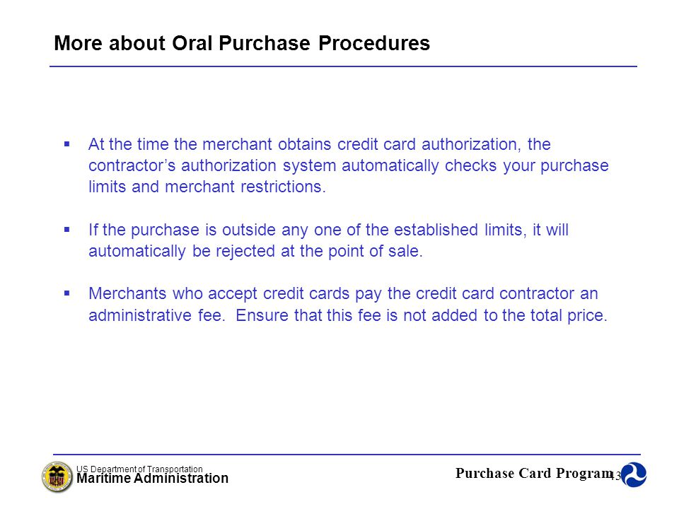 More about Oral Purchase Procedures