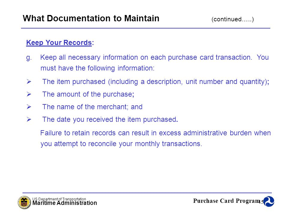 What Documentation to Maintain (continued…..)