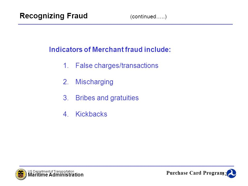 Recognizing Fraud (continued…..)