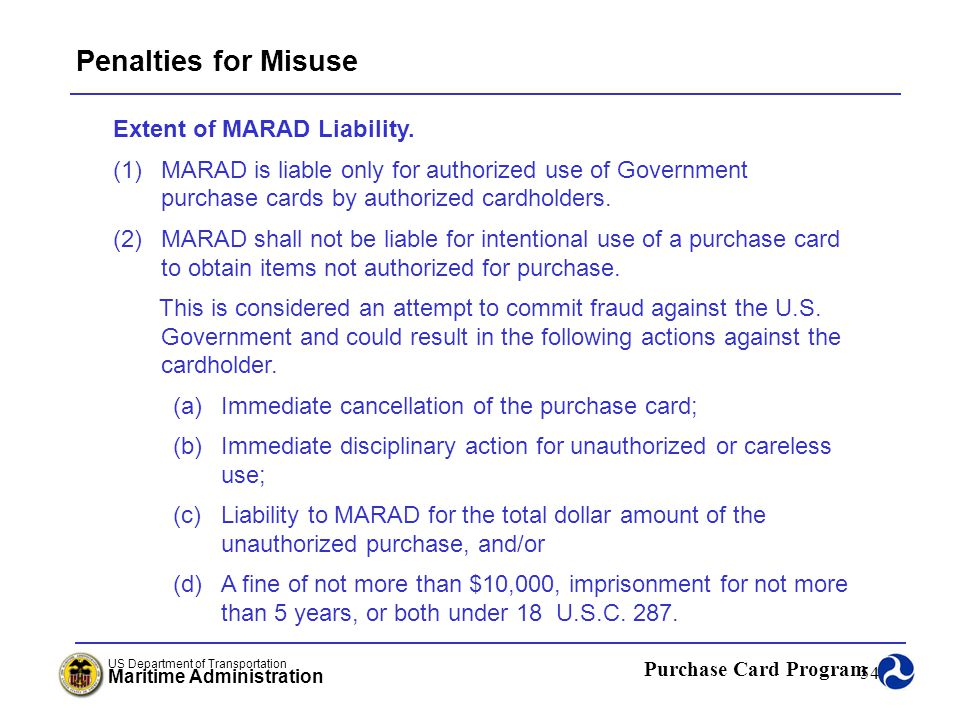 Penalties for Misuse Extent of MARAD Liability.