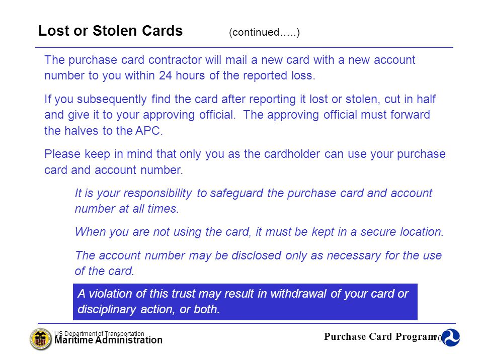 Lost or Stolen Cards (continued…..)