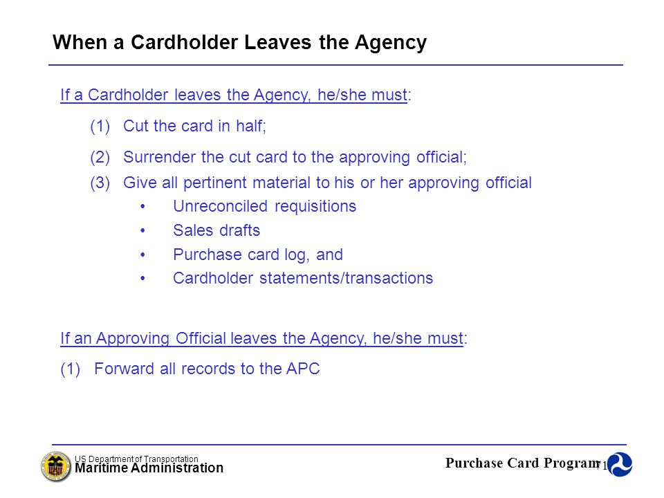 When a Cardholder Leaves the Agency