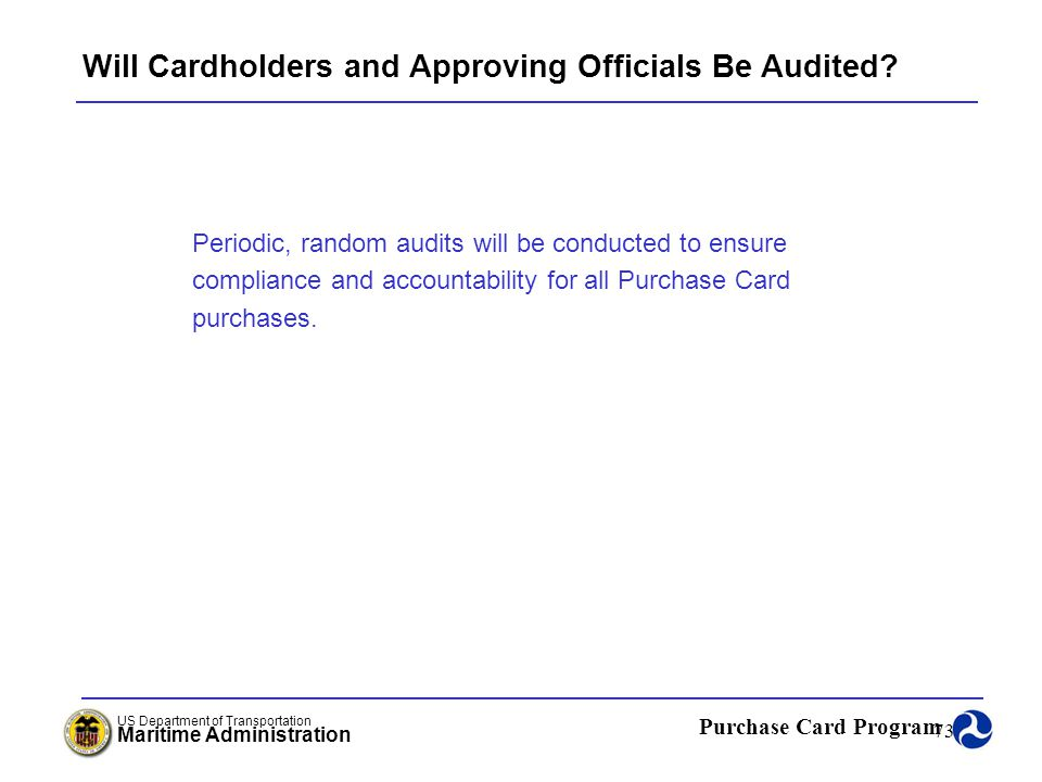 Will Cardholders and Approving Officials Be Audited