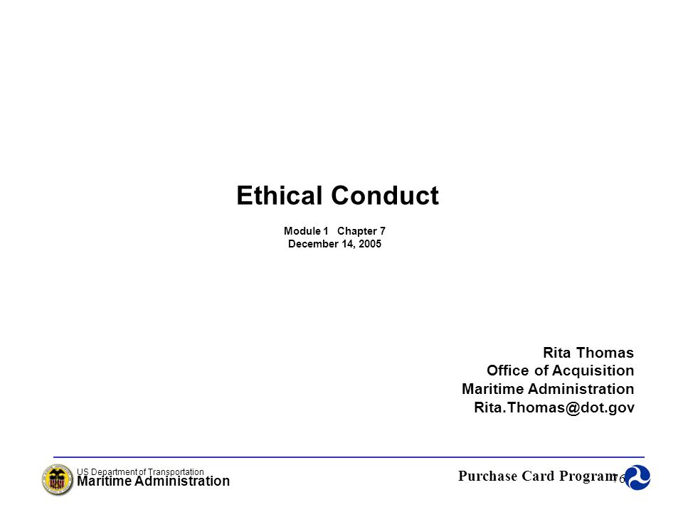 Ethical Conduct Rita Thomas Office of Acquisition