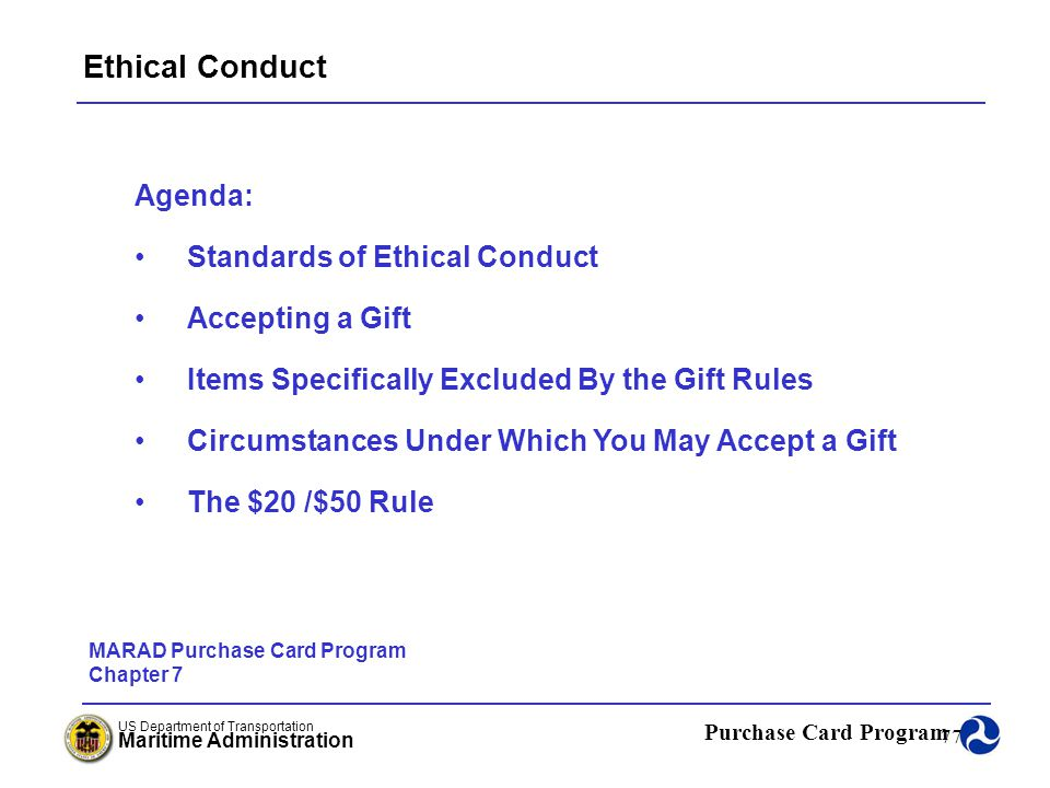Ethical Conduct Agenda: Standards of Ethical Conduct Accepting a Gift