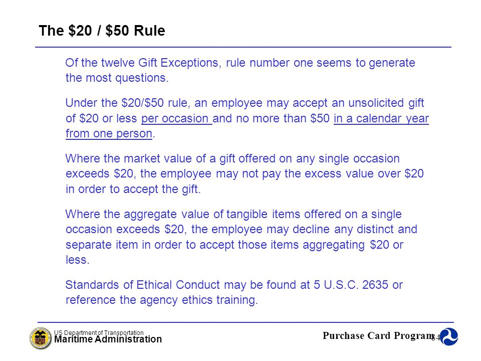 The $20 / $50 Rule Of the twelve Gift Exceptions, rule number one seems to generate the most questions.