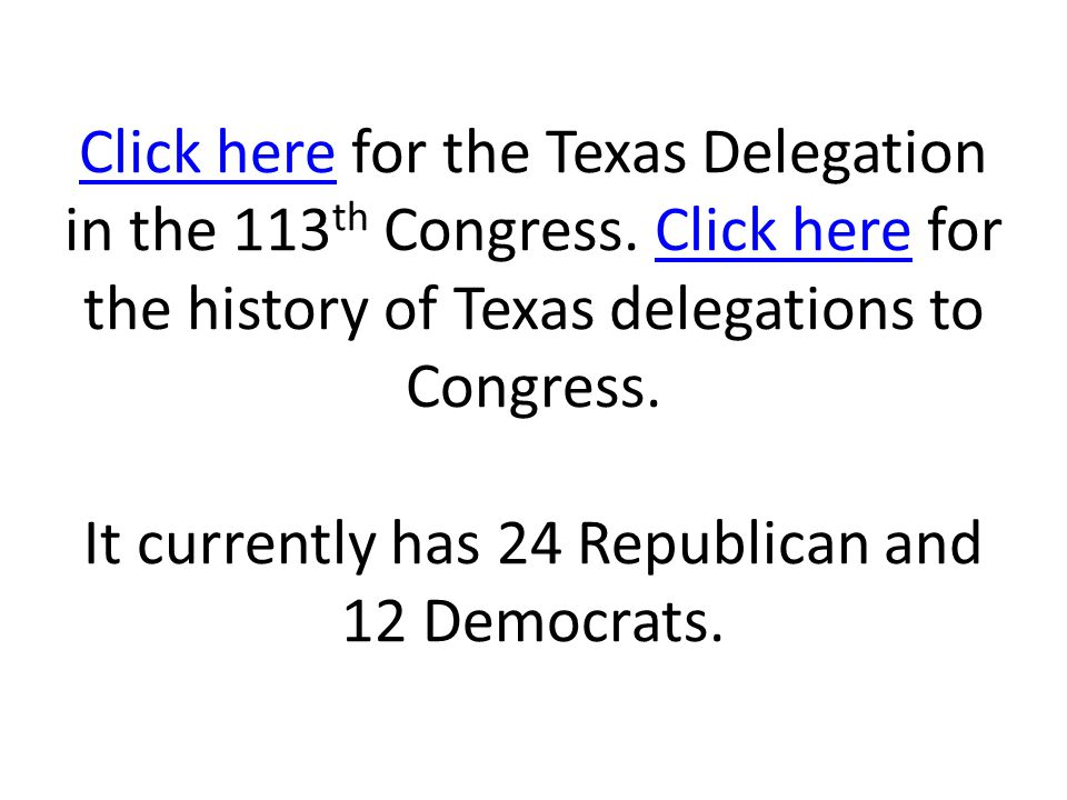 Click here for the Texas Delegation in the 113th Congress