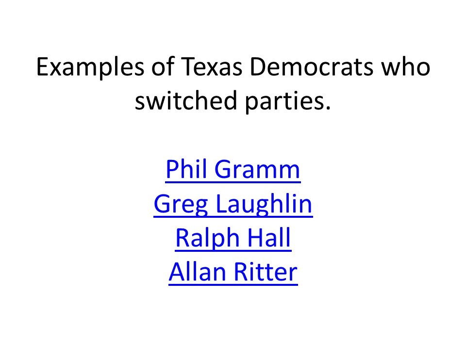 Examples of Texas Democrats who switched parties