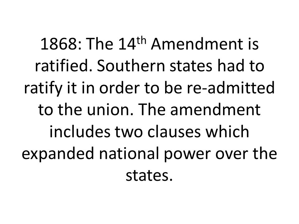1868: The 14th Amendment is ratified