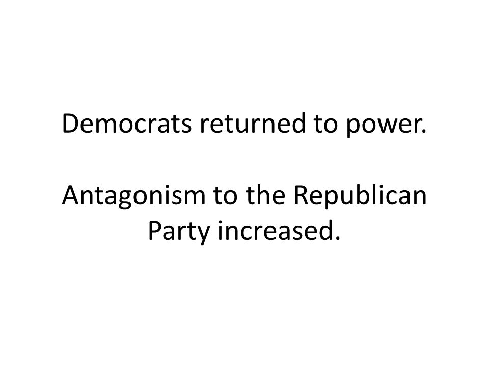 Democrats returned to power