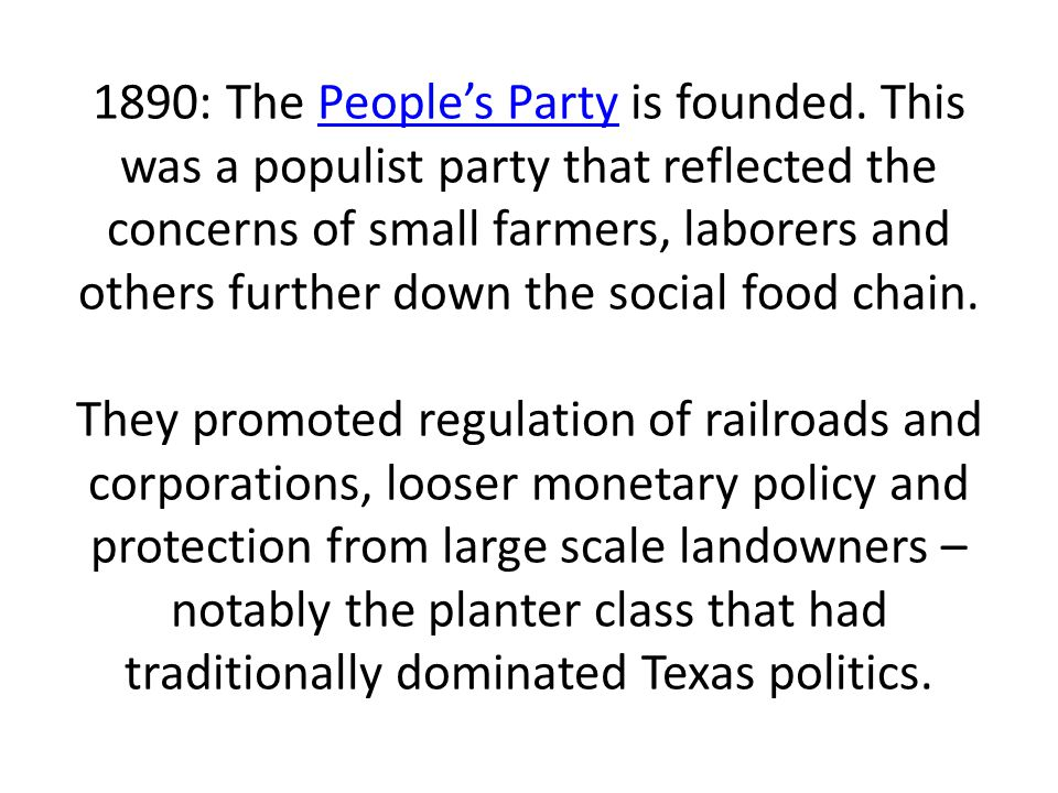 1890: The People's Party is founded