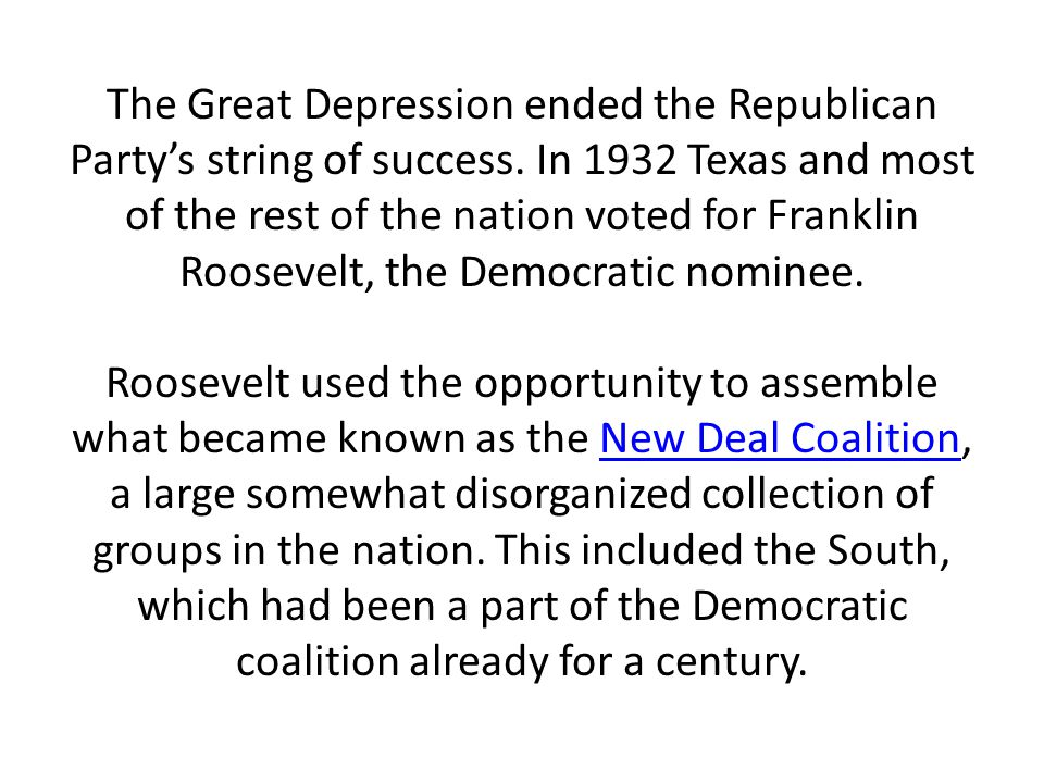 The Great Depression ended the Republican Party's string of success
