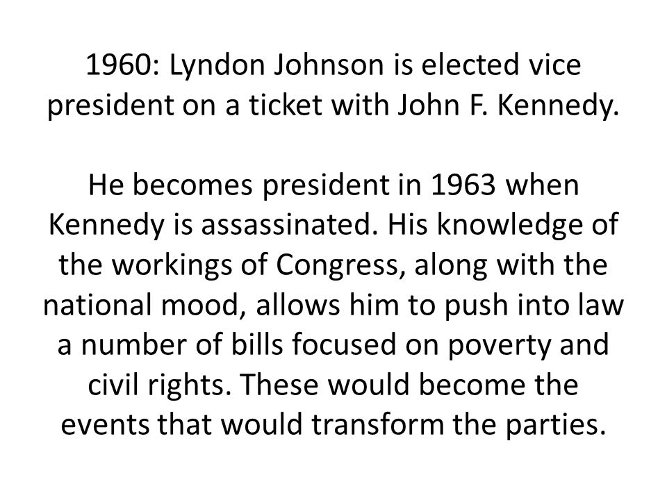1960: Lyndon Johnson is elected vice president on a ticket with John F