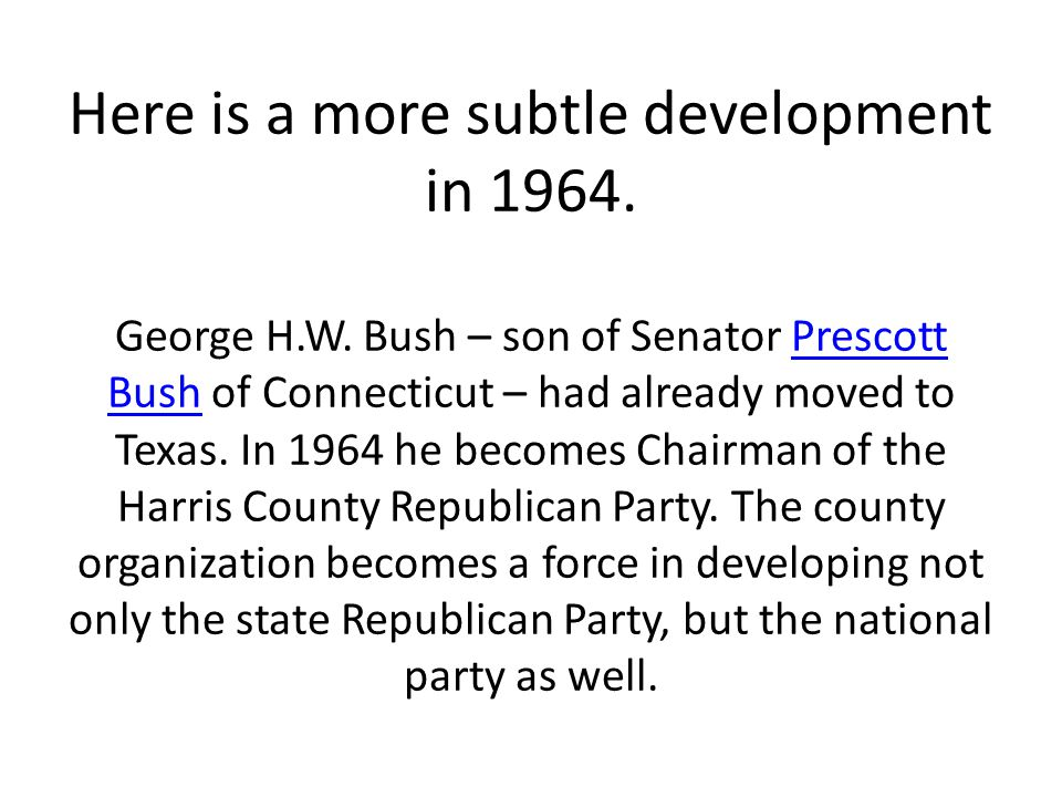 Here is a more subtle development in 1964. George H. W