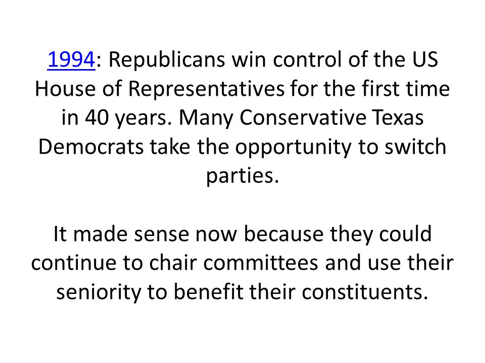 1994: Republicans win control of the US House of Representatives for the first time in 40 years.