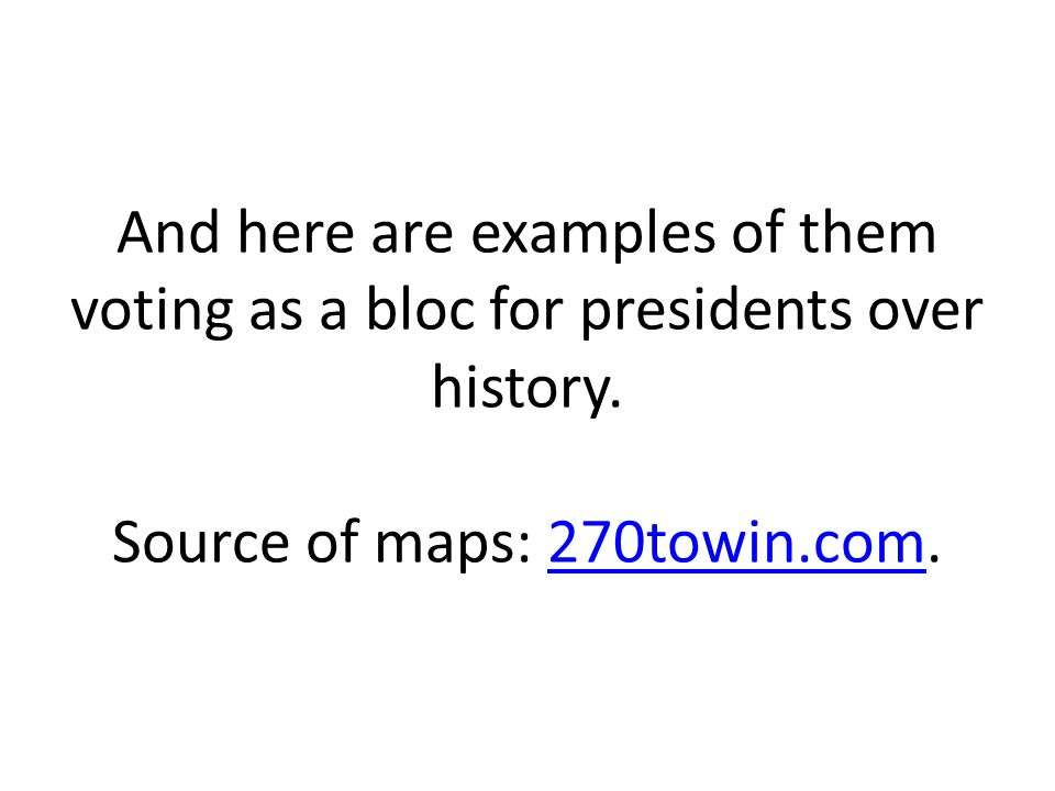 And here are examples of them voting as a bloc for presidents over history.