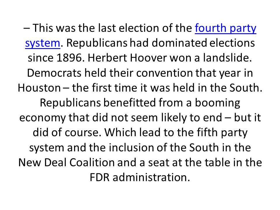 – This was the last election of the fourth party system