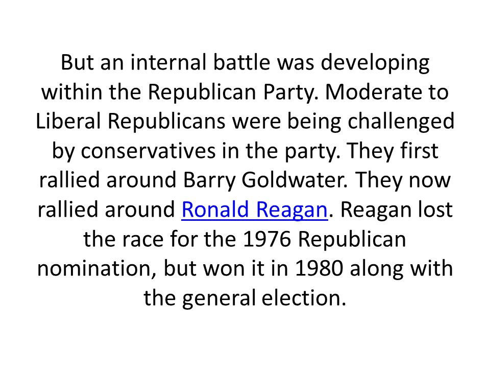 But an internal battle was developing within the Republican Party