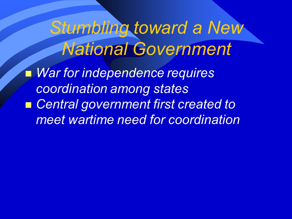 Stumbling toward a New National Government
