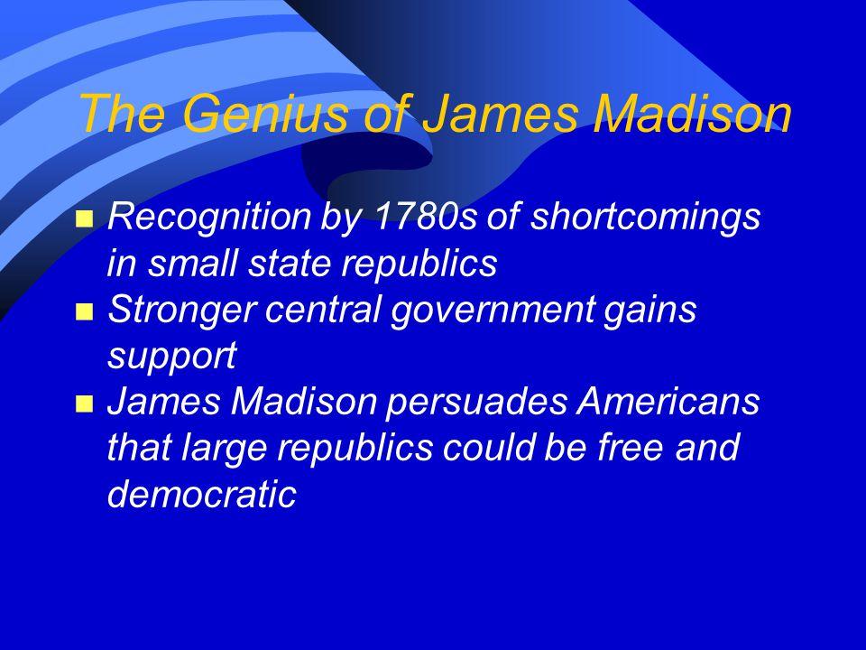 The Genius of James Madison