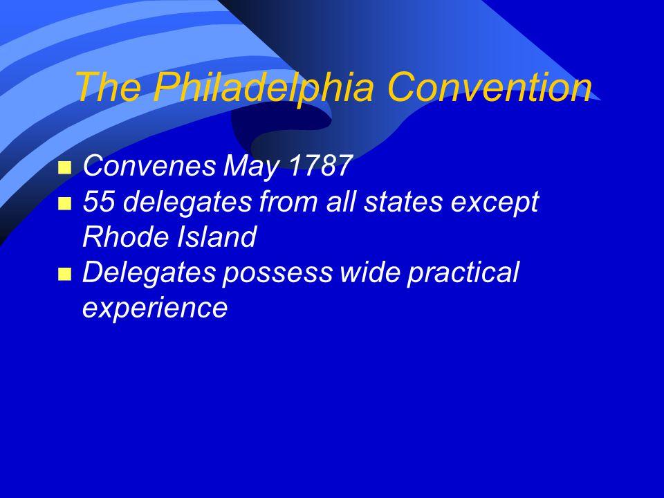 The Philadelphia Convention