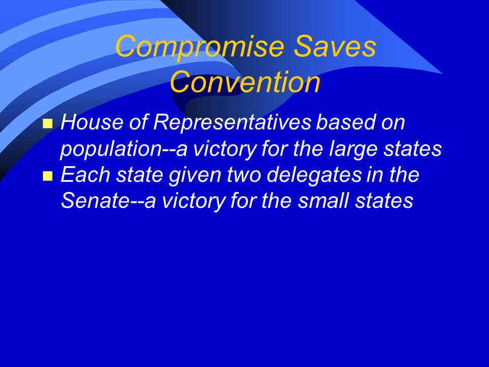 Compromise Saves Convention