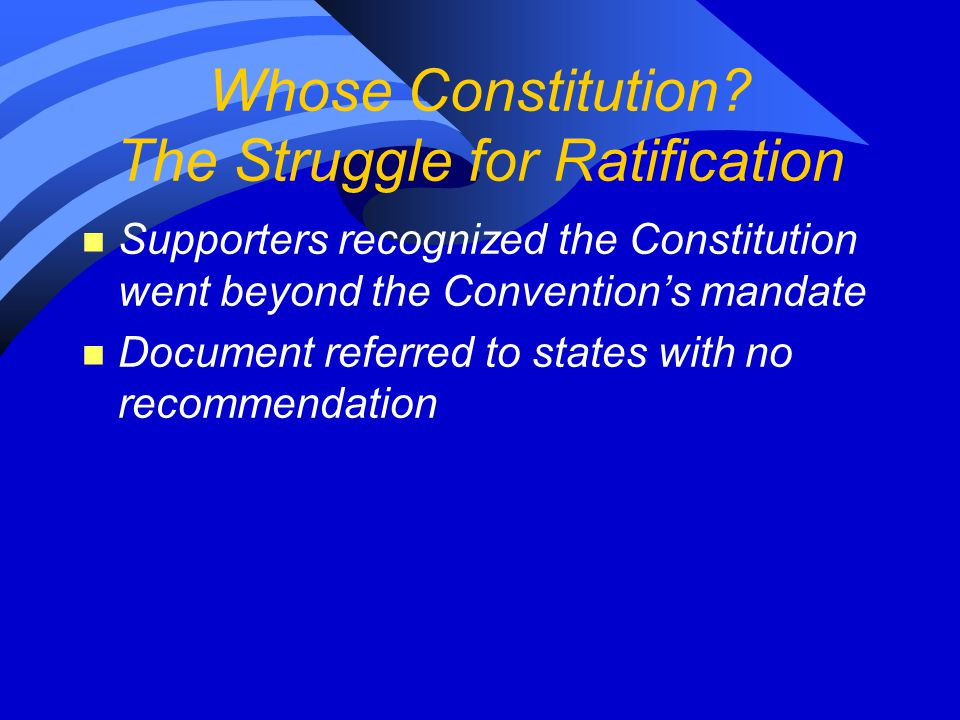 Whose Constitution The Struggle for Ratification