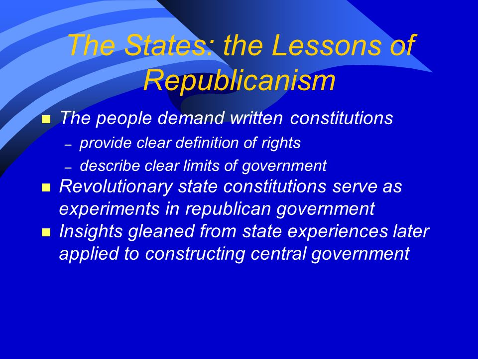The States: the Lessons of Republicanism