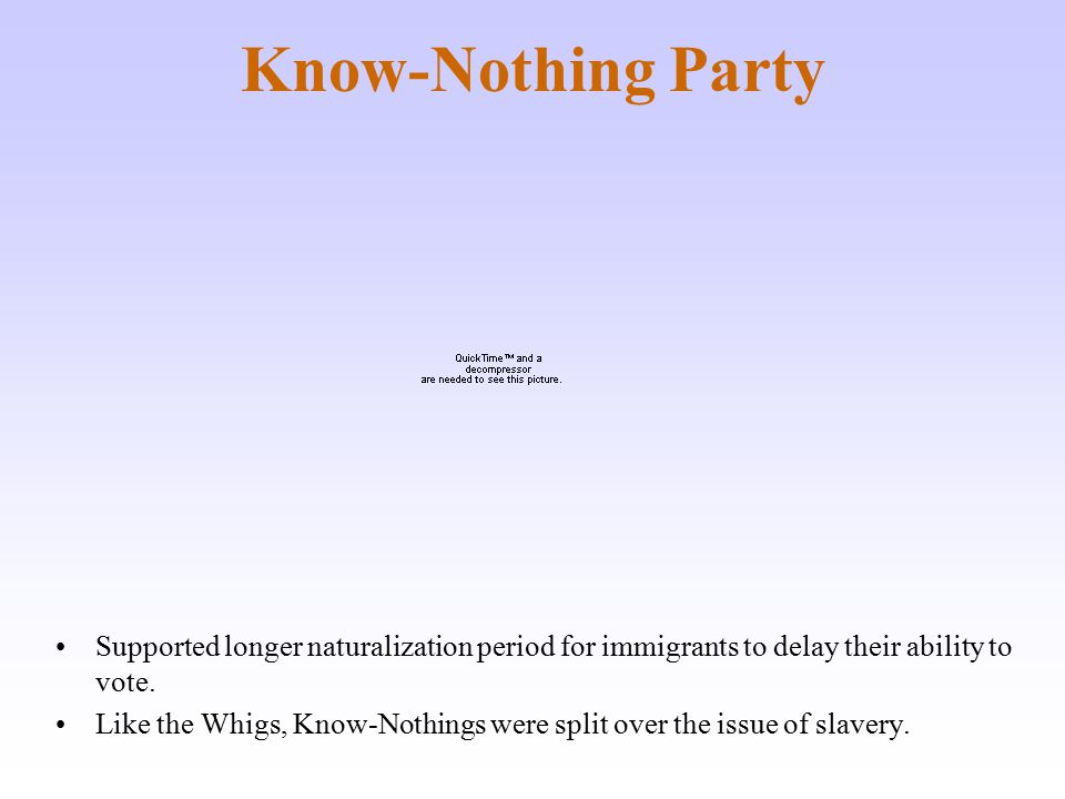 Know-Nothing Party Southern Know-Nothings looked for alternative to Democrats, and Northern Know-Nothings began to move toward Republican Party.