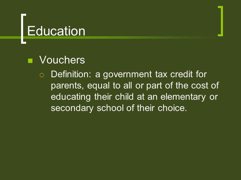 Education Vouchers.