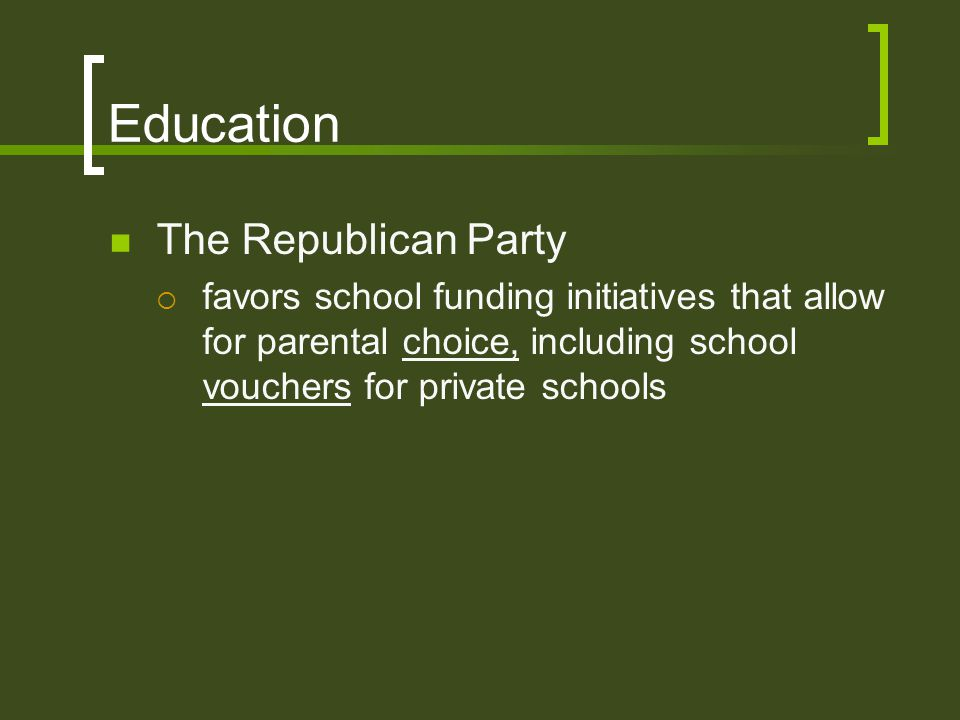 Education The Republican Party