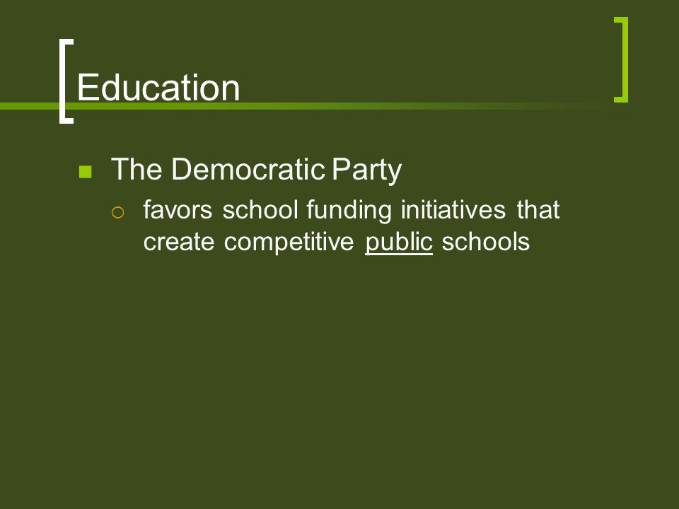 Education The Democratic Party