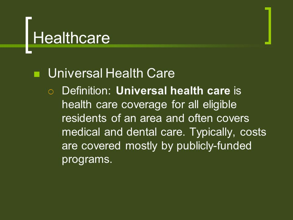 Healthcare Universal Health Care