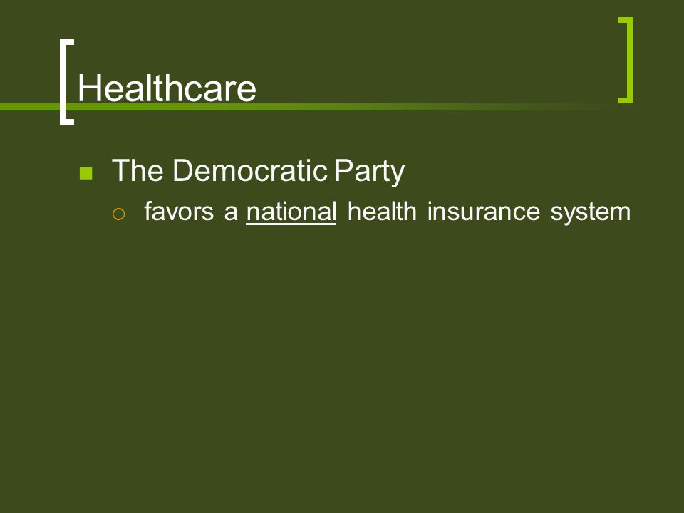 Healthcare The Democratic Party