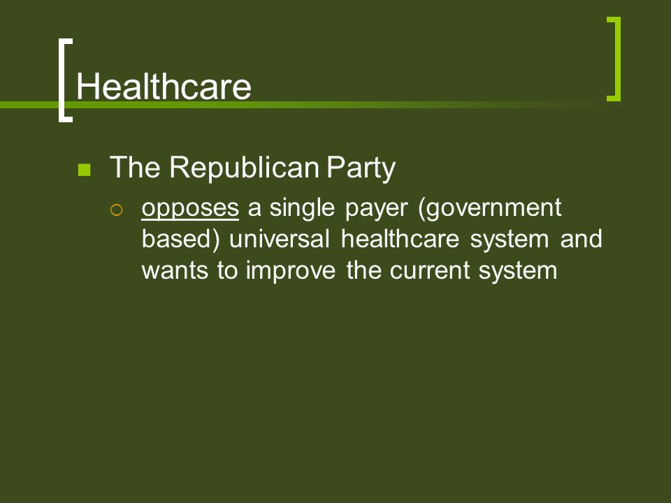Healthcare The Republican Party