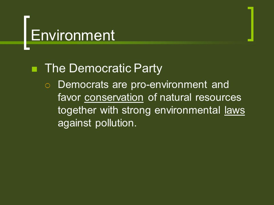 Environment The Democratic Party