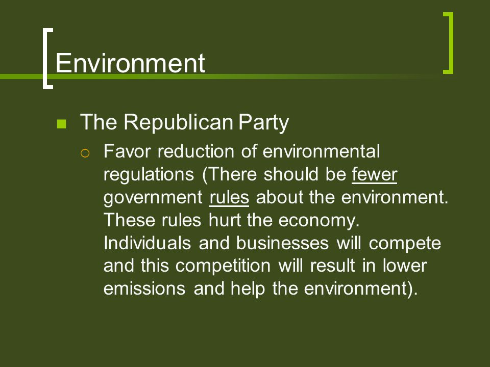Environment The Republican Party