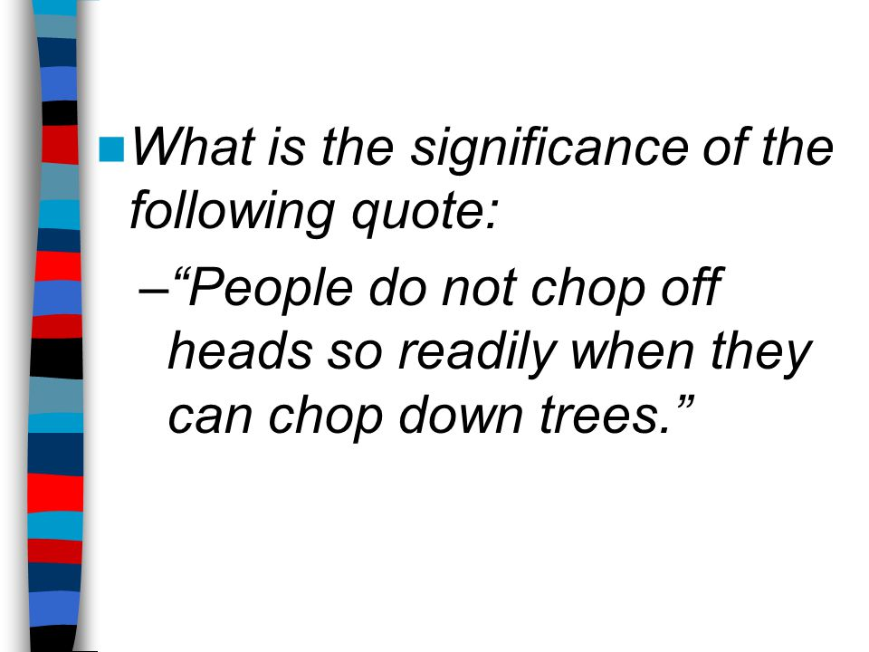 What is the significance of the following quote: