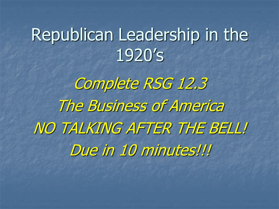Republican Leadership in the 1920's