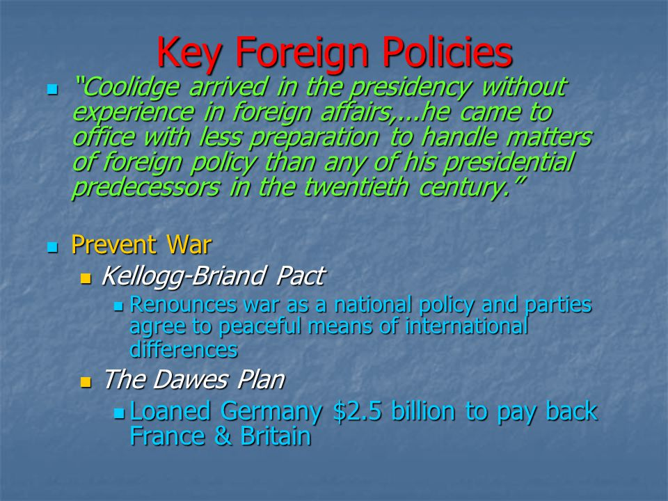 Key Foreign Policies